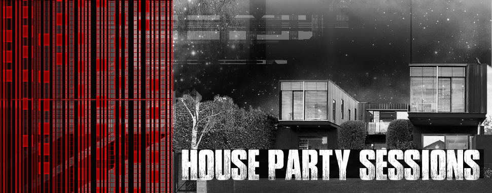 House Party Sessions 1/23/15